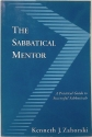 The Sabbatical Mentor: A Practical Guide to Successful Sabbaticals