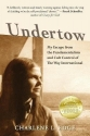Undertow: My Escape from the Fundamentalism and Cult Control of the Way International