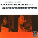 Cattin' With Coltrane And Quinichette