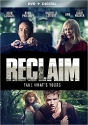 Reclaim [DVD + Digital]