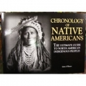 Chronology of Native Americans: THE ULTIMATE GUIDE TO NORTH AMERICA'S INDIGENOUS PEOPLE