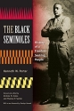 The Black Seminoles: History of a Freedom-Seeking People