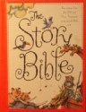 The Story Bible: Key Stories from the Old and New Testament Using Actual Bible Text