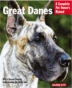 Great Danes (Complete Pet Owner's Manua...