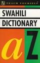 SWAHILI DICTIONARY (TEACH YOURSELF S.)