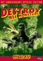 Destroy All Monsters - 50th Anniversary Special Edition