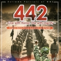 442: Extreme Patriots of Wwii