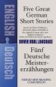 Five Great German Short Stories: A Dual-Language Book (Dover Dual Language German)