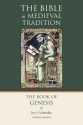 The Book of Genesis (The Bible in Medieval Tradition (BMT))
