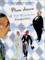 Plum Sauce: A  P. G. Wodehouse Companion