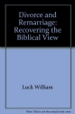 Divorce and remarriage: Recovering the biblical view