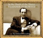 Vladimir Horowitz - In the Hands of the Master - The Definitive Recordings