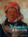 A People and a Nation: A History of the United States, Volume I: To 1877