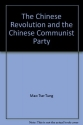 The Chinese Revolution and the Chinese Communist Party.
