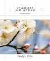 Grammar by Diagram: Understanding English Grammar Through Traditional Sentence Diagraming
