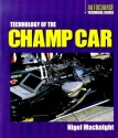 Technology of the Champ Car (Autocourse Technical Series)