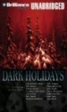 Dark Holidays: A Collection of Ghost St...