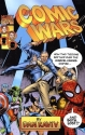 Comic Wars: How Two Tycoons Battled Ove...