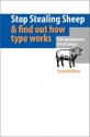 Stop Stealing Sheep & Find Out How Type Works (2nd Edition)