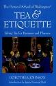 Tea & Etiquette: Taking Tea for Business and Pleasure (Capital Lifestyles)