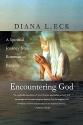 Encountering God: A Spiritual Journey from Bozeman to Banaras