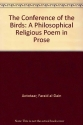 The Conference of the Birds: A Philosophical Religious Poem in Prose