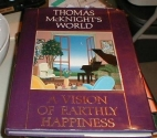 Thomas McKnight's World: A Vision of Earthly Happiness