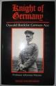 Knight of Germany: Oswald Boelcke German Ace
