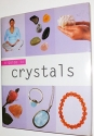 Crystals (Guide to Mind, Body and Spirit)