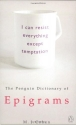 The Penguin Dictionary of Epigrams (Penguin Reference Books)