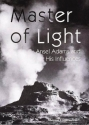 Master of Light: Ansel Adams and His Influences (Great Masters)