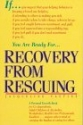 Recovery from Rescuing