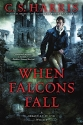 When Falcons Fall (Sebastian St. Cyr Mystery)