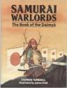 Samurai Warlords: The Book of the Daimyo