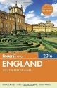 Fodor's England 2016: with the Best of Wales (Full-color Travel Guide)