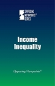 Income Inequality (Opposing Viewpoints)