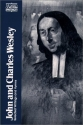John and Charles Wesley: Selected Prayers, Hymns, Journal Notes, Sermons, Letters and Treatises (Classics of Western Spirituality)