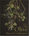 The Olive, Tree of Civilization