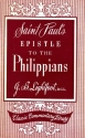 Saint Paul's Epistle to the Philippians: A revised text, with introduction, notes, and dissertations (Classic commentary library)