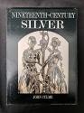 Nineteenth Century Silver