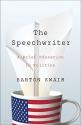 The Speechwriter: A Brief Education in Politics