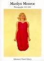 Marilyn Monroe: Photographs 1945-1962 (Schirmer's Visual Library)
