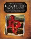 Kevin KubotaÂs Lighting Notebook: 101 Lighting Styles and Setups for Digital Photographers