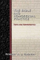 The Bible and Homosexual Practice: Texts and Hermeneutics