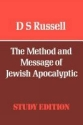 The Method and Message of Jewish Apocalyptic (Old Testament Library)