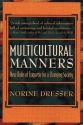 Multicultural Manners: New Rules of Etiquette for a Changing Society