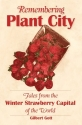 Remembering Plant City: Stories from the Winter Strawberry Capital of the World (American Chronicles)