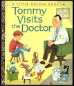 Tommy visits the doctor (A little golden book)
