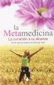 Metamedicina, La (Spanish Edition)