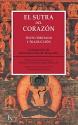 El sutra del corazón (Spanish Edition)